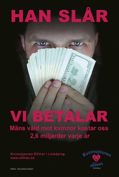 Affisch Han slar vi betalar